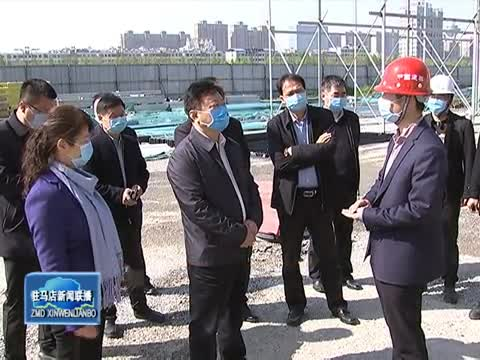 陈星到市中心城区调研重点城建项目建设